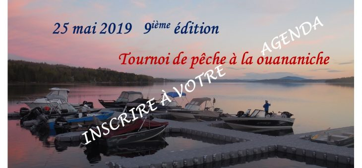 Tournoi de pêche à la ouananiche le 25 mai 2019